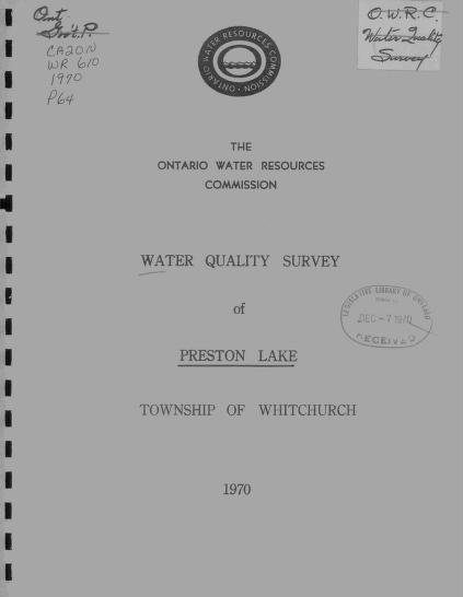 Ontario Water Resources Commission. Division of Sanitary Engineering. District Engineers Branch. - Report on a water quality survey of Preston Lake, township of Whitchurch, county of York
