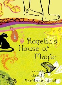 Download Rogelia's House of Magic