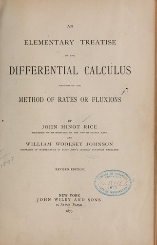 An elementary treatise on the differential calculus founded on the method of rates or fluxions.