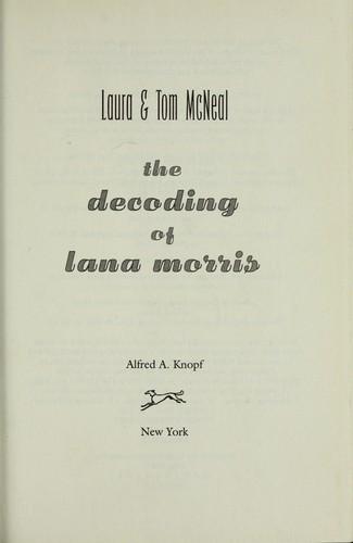 Download The decoding of Lana Morris