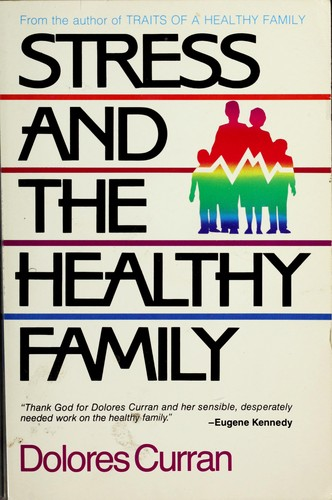 Download Stress and the healthy family