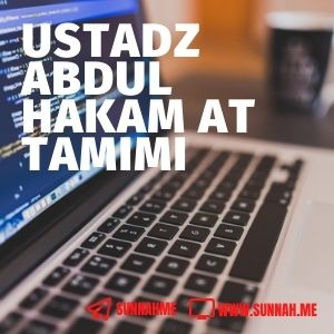 Kumpulan audio kajian tematik Ustadz Abdul Hakam at Tamimi