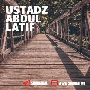 Kumpulan audio kajian tematik Ustadz Abdul Latif