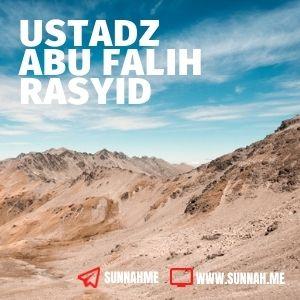al-Ibda' fī Bayāni Kamāl asy-Syarī wa Khatari al-Ibtidā'  - Ustadz Abu Falih Rasyid (kumpulan audio)