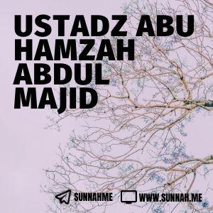 Kumpulan audio kajian tematik Ustadz Abu Hamzah Abdul Majid
