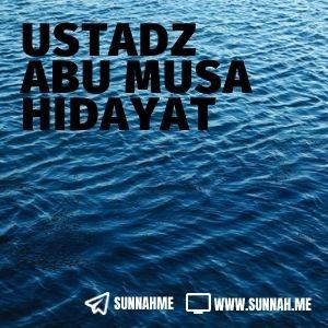 Kumpulan audio kajian tematik Ustadz Abu Musa Hidayat
