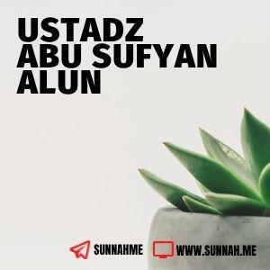Risalah tentang Adab-Adab Didalam Islam - Ustadz Abu Sufyan Alun (kumpulan audio)