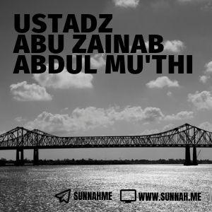 Kumpulan audio kajian tematik Ustadz Abu Zainab Abdul Mu'thi