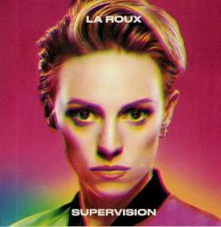 Supervision by La Roux