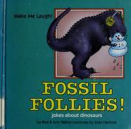Cover of: Fossil follies!   Rick Walton
