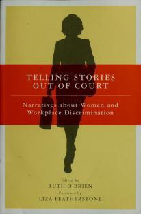 Cover of: Telling stories out of court | edited by Ruth O'Brien ; foreword by Liza Featherstone.