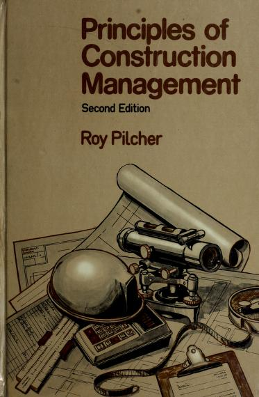 Principles of construction management by Roy Pilcher