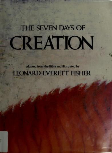 The seven days of creation by Leonard Everett Fisher