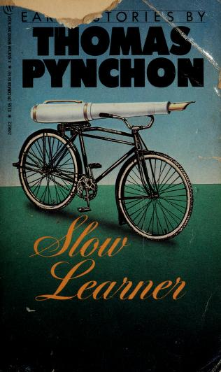 Cover of: Slow Learner | Thomas Pynchon