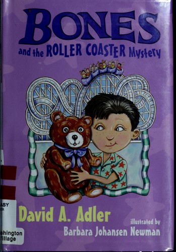 Bones and the roller coaster mystery by David A. Adler