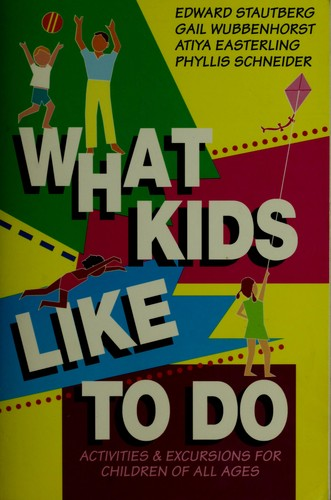 What kids like to do by