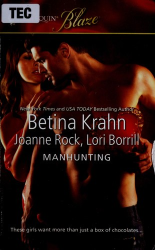 Manhunting by Betina M. Krahn, Joanne Rock, Lori Borrill