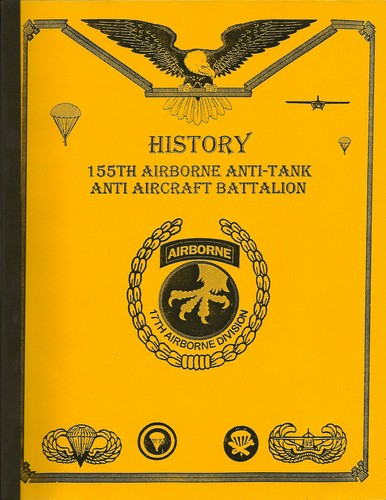 History, 155th Airborne Anti-Tank Anti-Aircraft Battalion by John Yanok