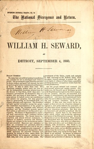 The national divergence and return by William Henry Seward