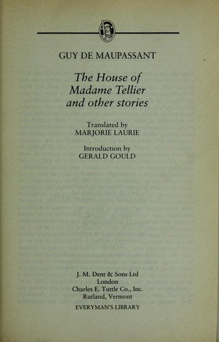 The house of Madame Tellier and other stories by Guy de Maupassant